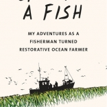 Eat Like a Fish by Bren Smith