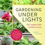 Gardening Under Lights by Leslie F. Halleck